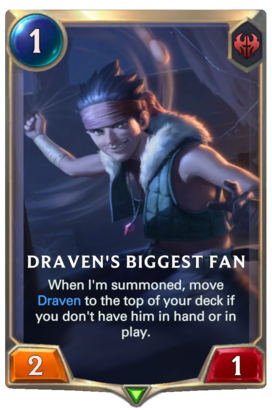 Draven's Biggest Fan